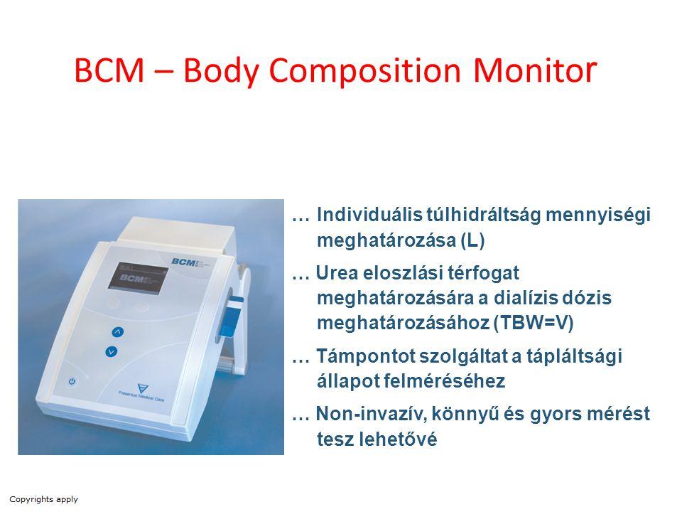 BCM – Body Composition Monito r …Individuális túlhidráltság mennyiségi meghatározása (L) … Urea eloszlási térfogat meghatározására a dialízis dózis me