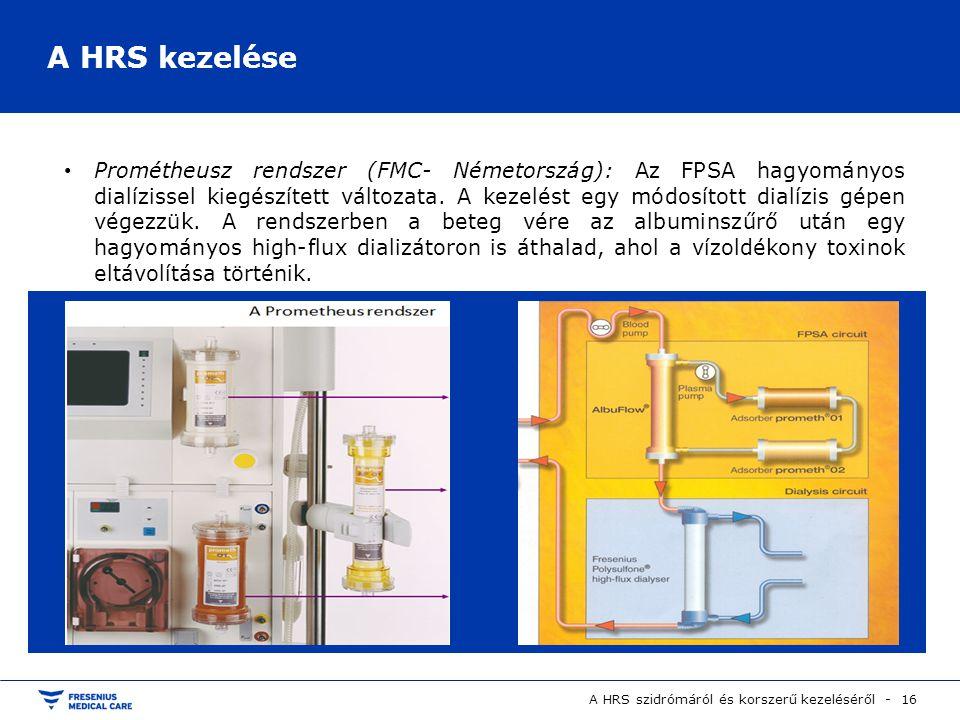 Prométheusz rendszer (FMC- Németország): Az FPSA hagyományos dialízissel kiegészített változata. A kezelést egy módosított dialízis gépen végezzük. A