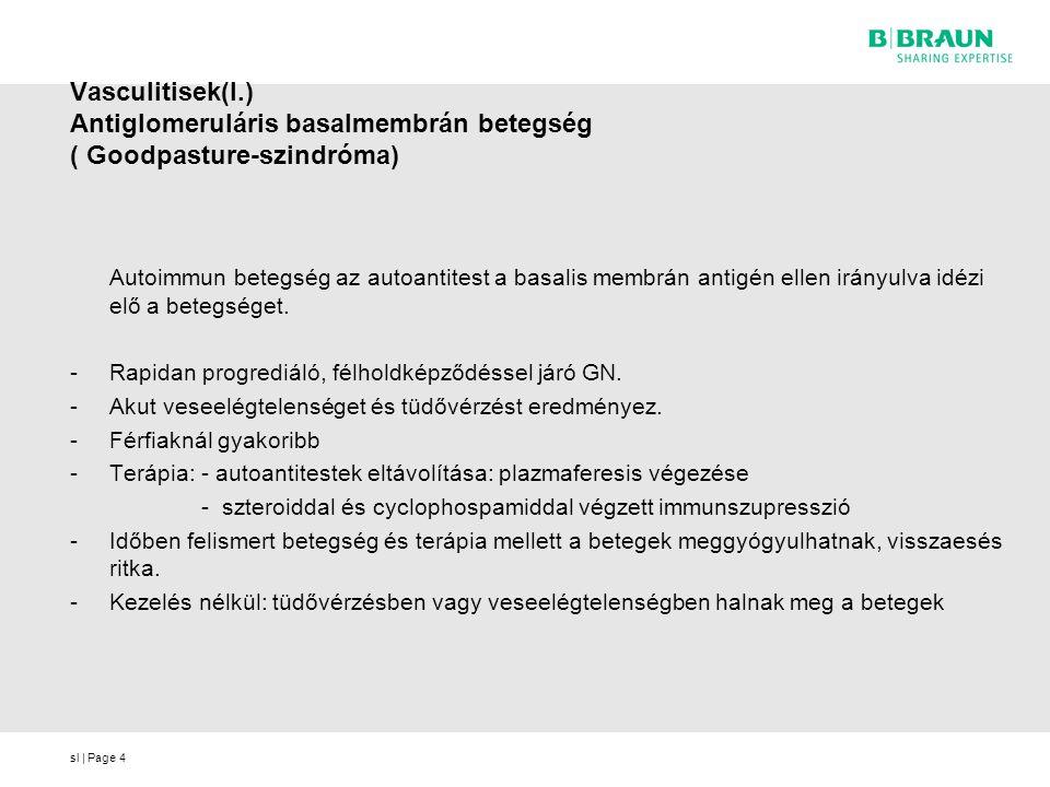 sl | Page5 Vasculitesek ( II.) Shönlein- Henoch purpura Akut kisér-vasculitis, IgA-t tartalmazó immumkomplex természetű betegség.