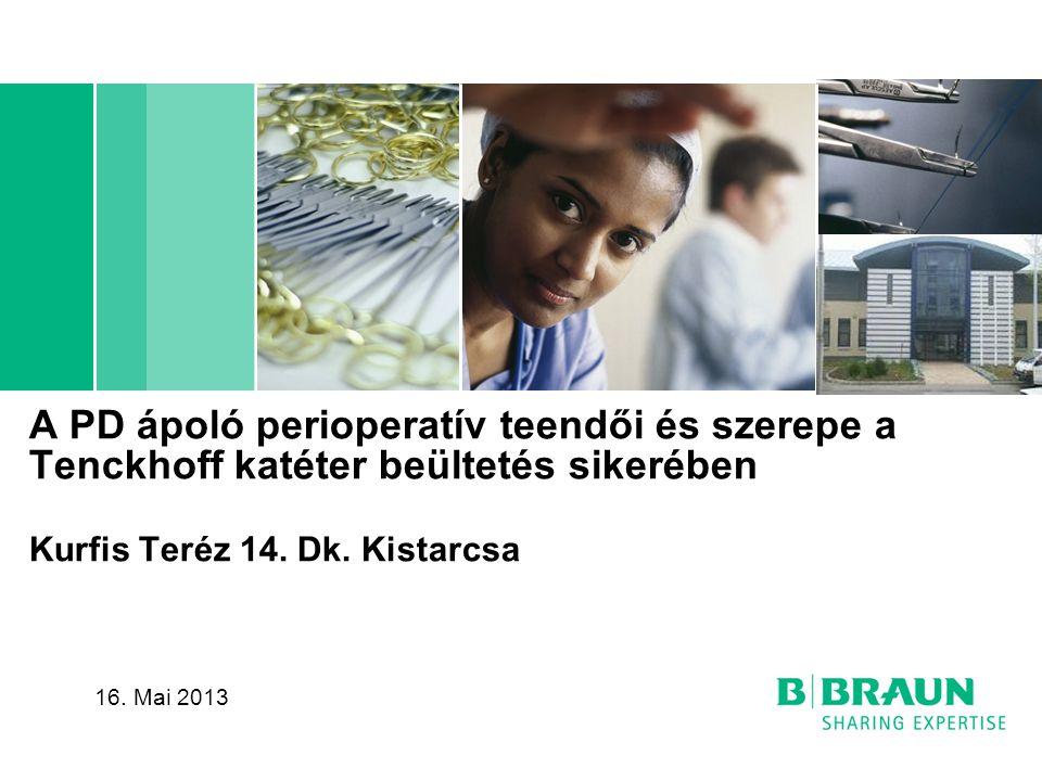 A PD ápoló perioperatív teendői és szerepe a Tenckhoff katéter beültetés sikerében Kurfis Teréz 14. Dk. Kistarcsa 16. Mai 2013
