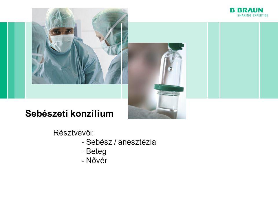 Page jtujiuuz Sebészeti konzílium Résztvevői: - Sebész / anesztézia - Beteg - Nővér