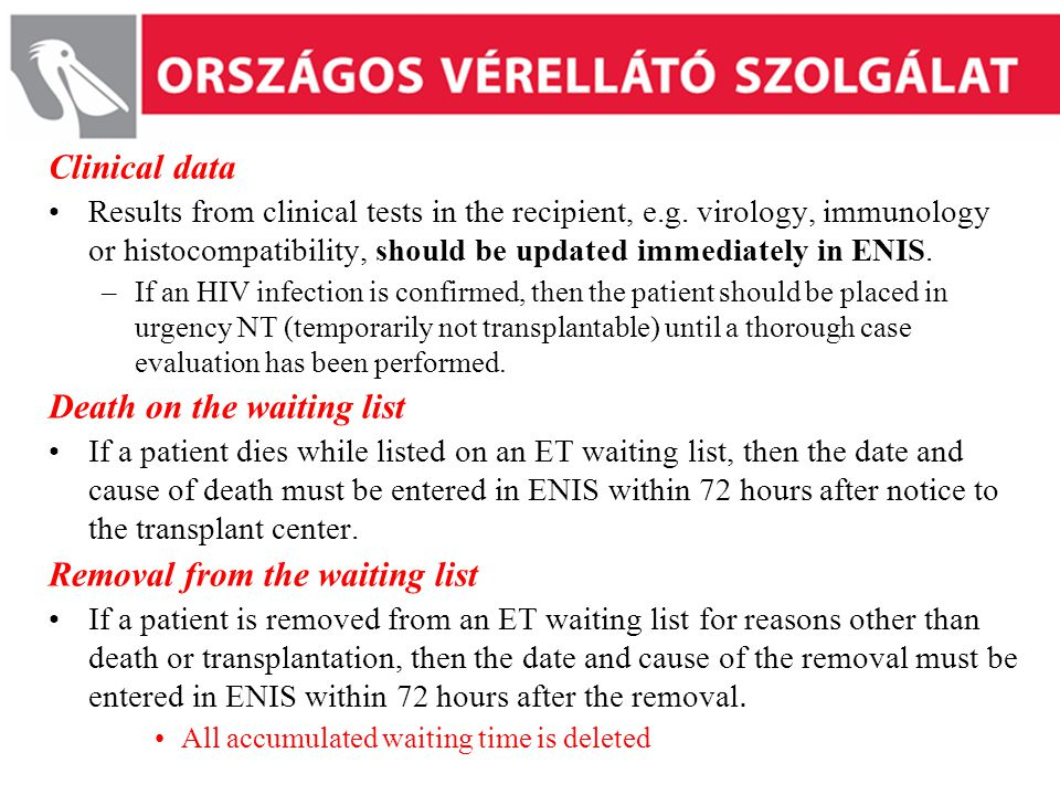 Clinical data Results from clinical tests in the recipient, e.g.