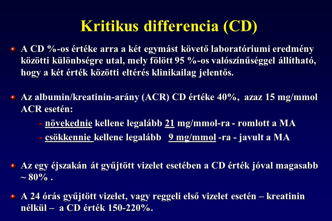 Kritikus differencia (CD) A CD %-os értéke arra a két egymást követő laboratóriumi eredmény közötti különbségre utal, mely fölött 95 %-os valószínűség