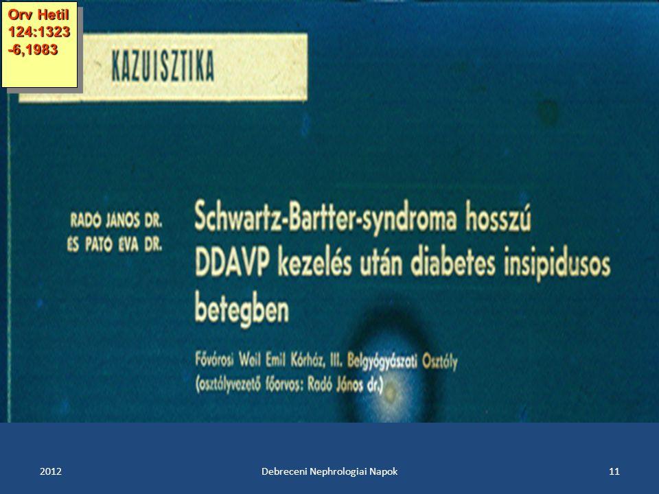 201211 Orv Hetil 124:1323 -6,1983 Debreceni Nephrologiai Napok