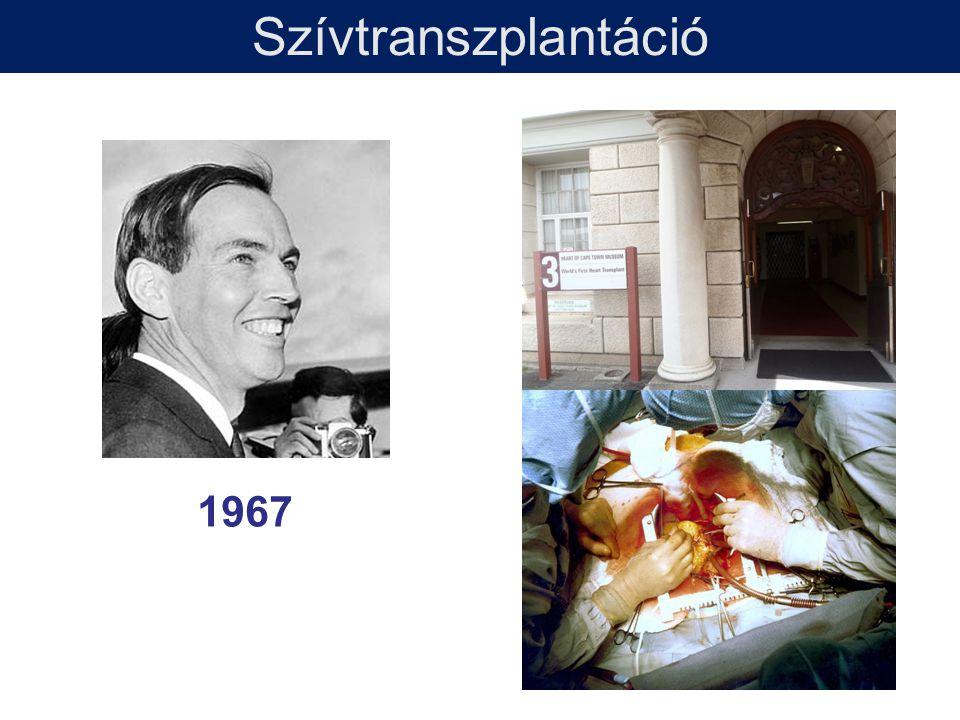 1992 Szívtranszplantáció 1967
