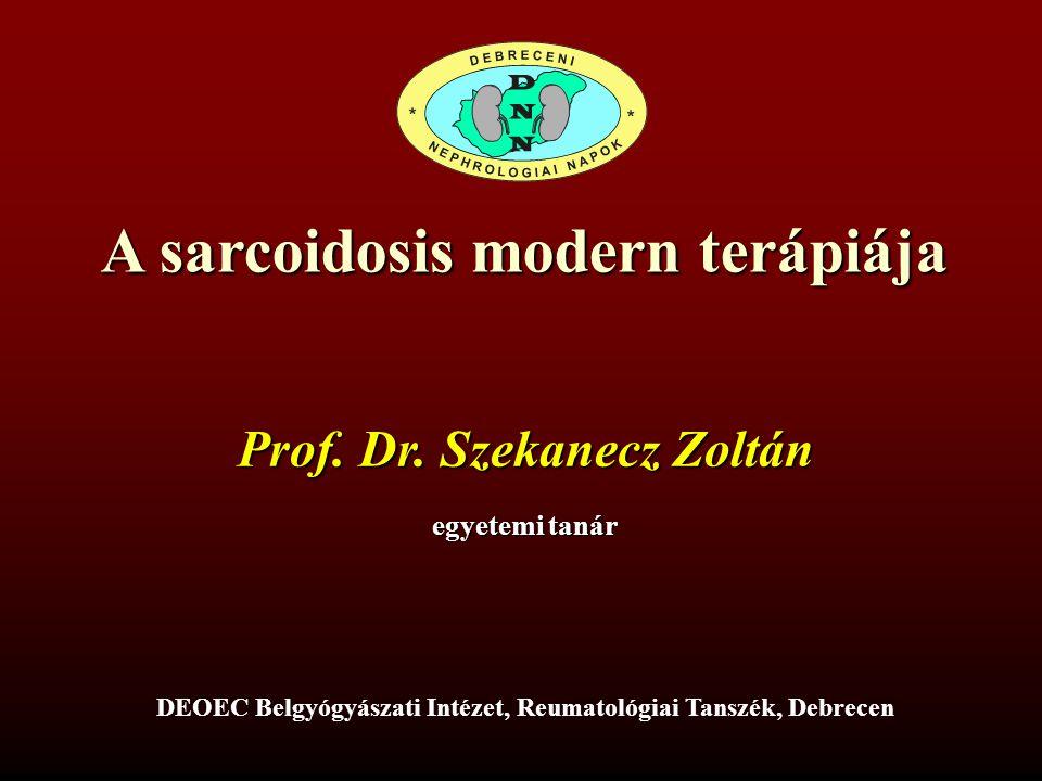 A sarcoidosis modern terápiája Prof.Dr.
