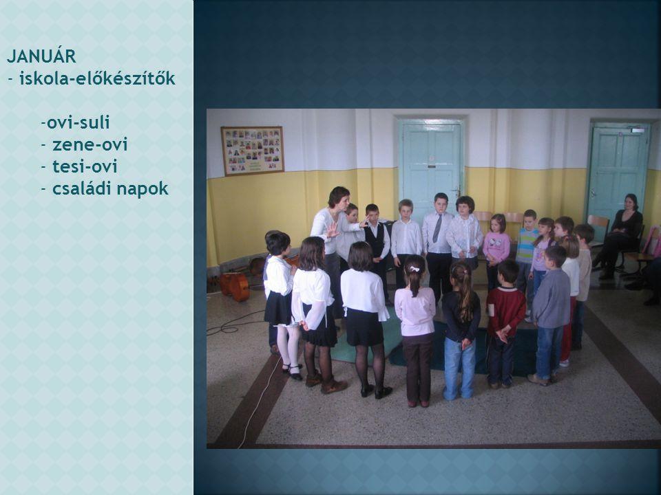 JANUÁR - iskola-előkészítők -ovi-suli - zene-ovi - tesi-ovi - családi napok