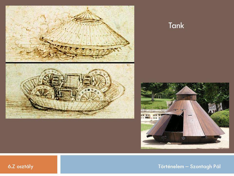 6.Z osztályTörténelem – Szontagh Pál Tank
