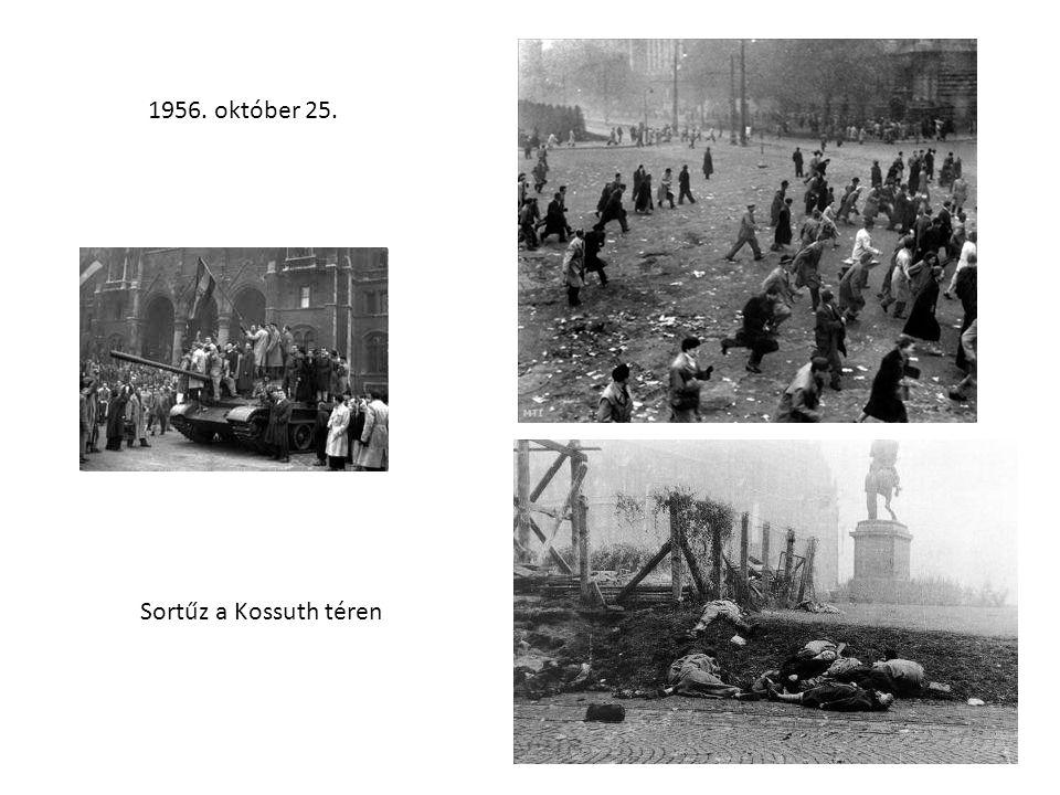 1956. október 25. Sortűz a Kossuth téren