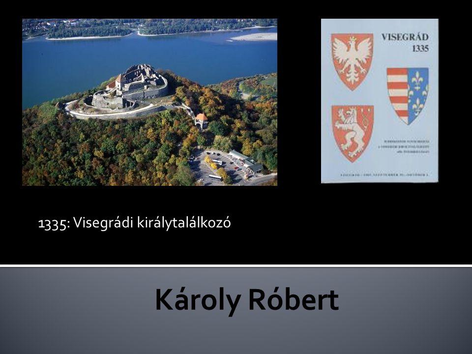 Pálos szerzetesek alapítják a czestochovai kolostort Perszonálunió:1370-1384 Lánya: Hedvig