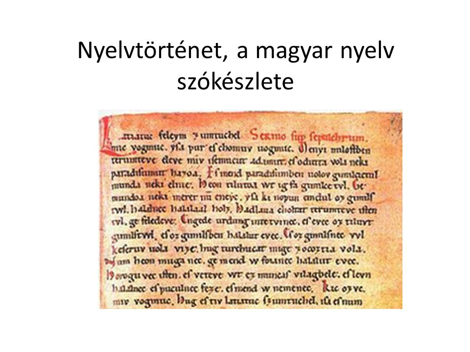 Nyelvtörténet, a magyar nyelv szókészlete