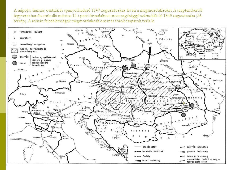 A nápolyi, francia, osztrák és spanyol haderő 1849 augusztusára leveri a megmozdulásokat.