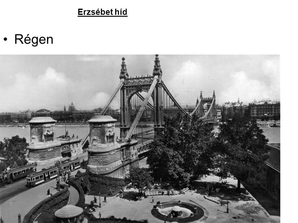 Erzsébet híd Régen
