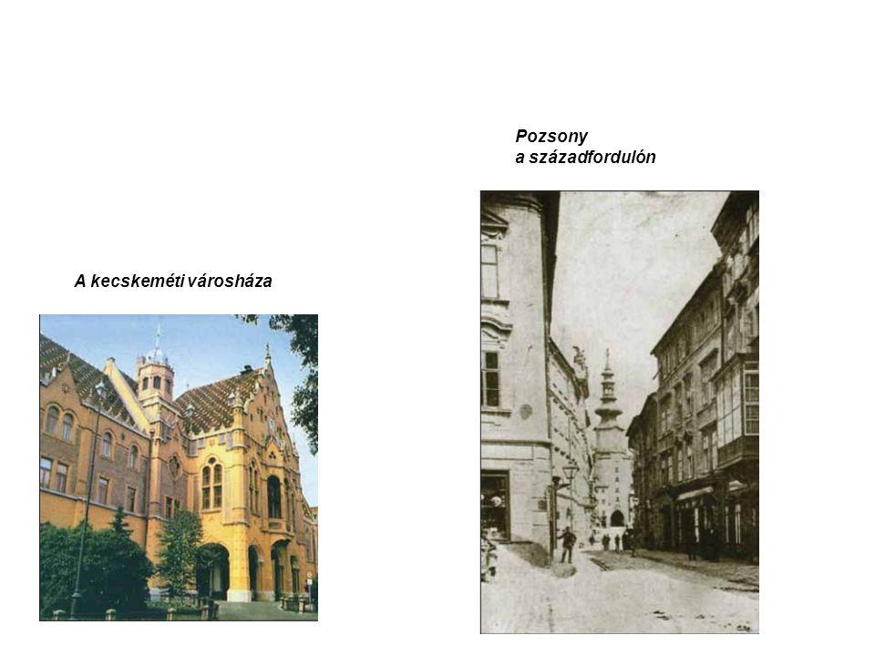 A kecskeméti városháza Pozsony a századfordulón