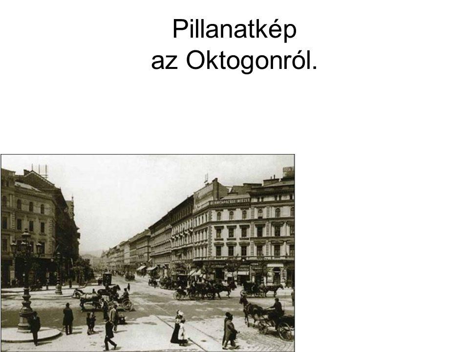 Pillanatkép az Oktogonról.