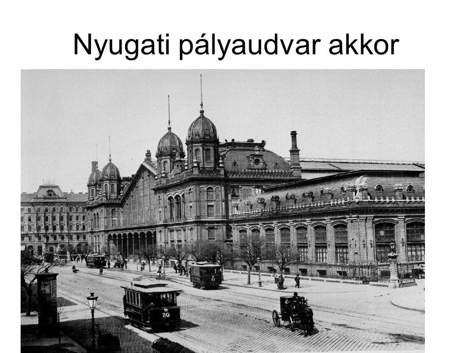 Nyugati pályaudvar akkor