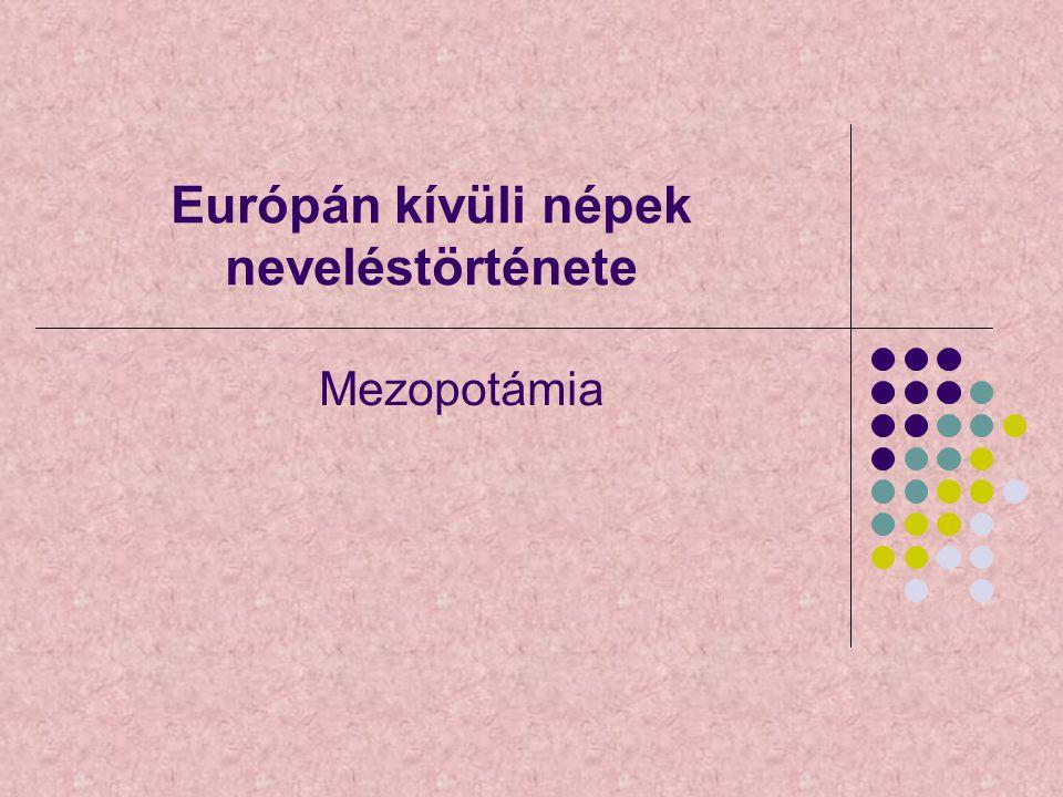 Európán kívüli népek neveléstörténete Mezopotámia