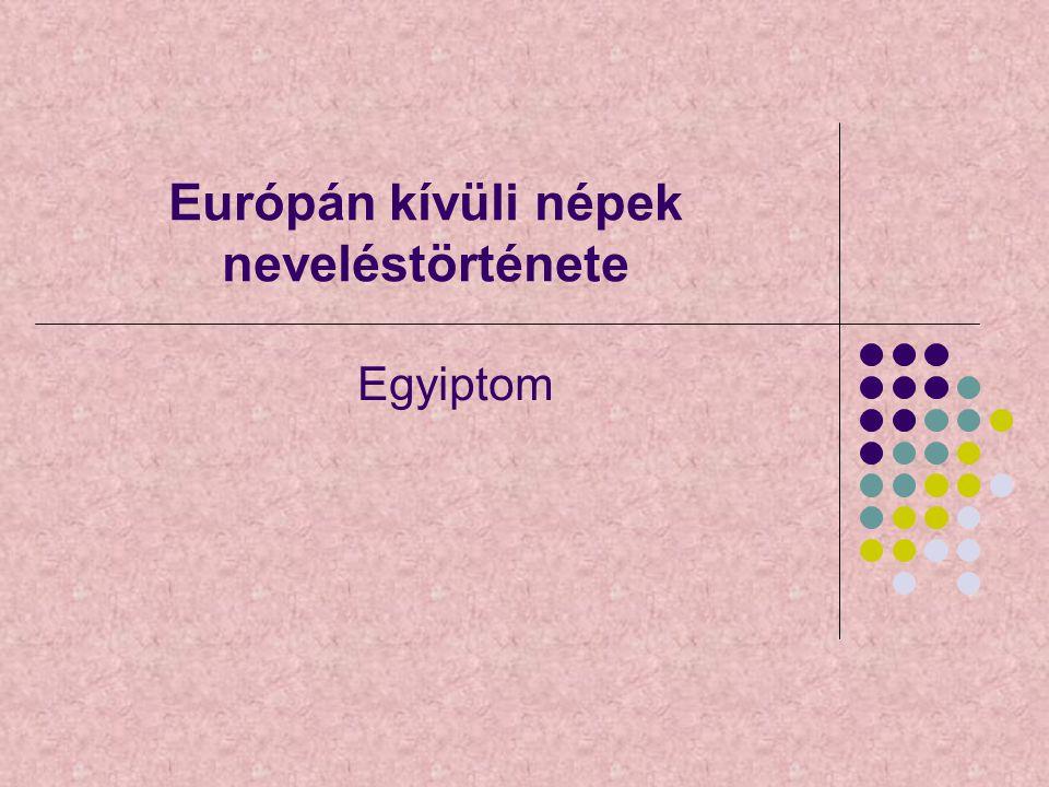 Európán kívüli népek neveléstörténete Egyiptom
