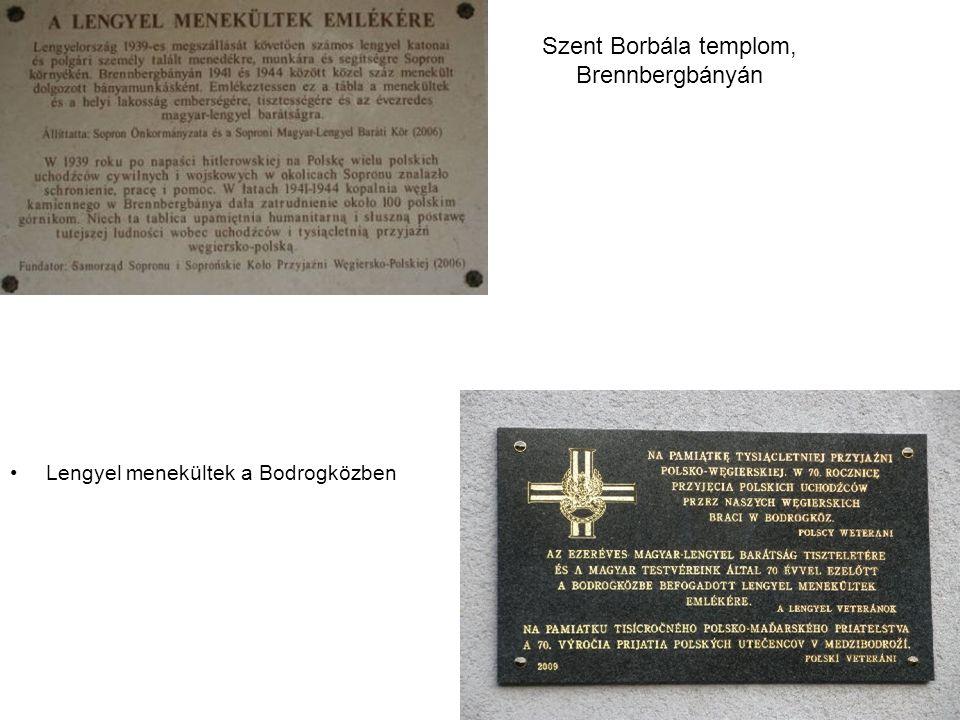 Szent Borbála templom, Brennbergbányán Lengyel menekültek a Bodrogközben
