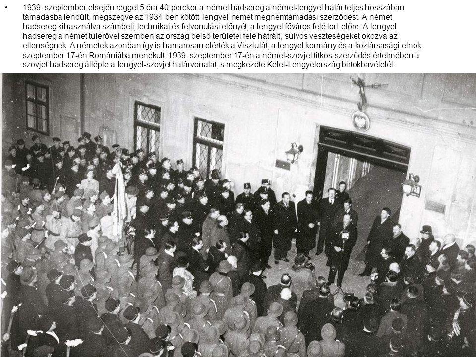 1939. szeptember elsején reggel 5 óra 40 perckor a német hadsereg a német-lengyel határ teljes hosszában támadásba lendült, megszegve az 1934-ben kötö