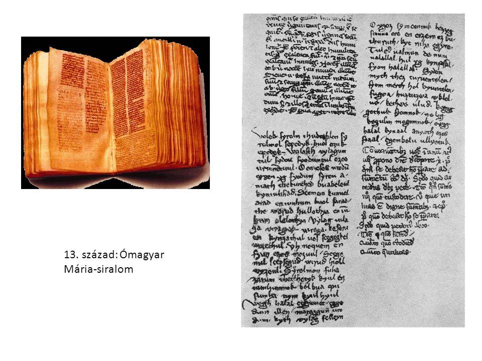 13. század: Ómagyar Mária-siralom