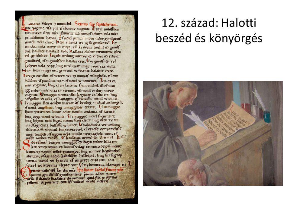 12. század: Halotti beszéd és könyörgés
