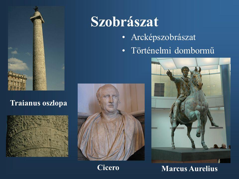 Szobrászat Arcképszobrászat Történelmi dombormű Traianus oszlopa Cicero Marcus Aurelius