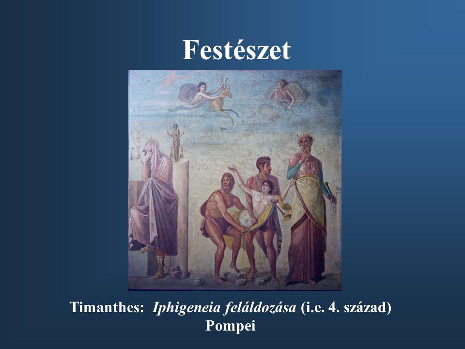 Festészet Timanthes: Iphigeneia feláldozása (i.e. 4. század) Pompei