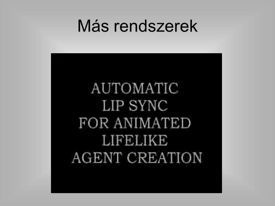 SpeechTextAniamtion Összehasonlítás Más rendszerek (speech to text; text to animation) SpeechTextAniamtion Pázmány rendszer (speech to animation)