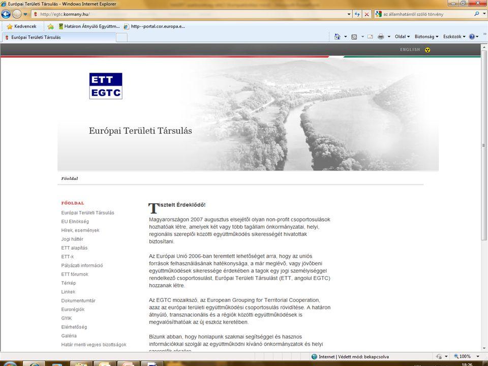 11 Jogszabályi változások 2010 decemberétől Nyilvántartás A jogszabályi változások következtében a jóváhagyott ETT tagokról a Közigazgatási és Igazságügyi Minisztérium vezet nyilvántartást.