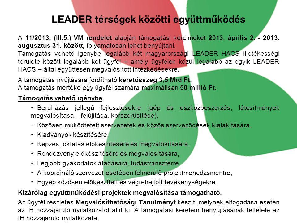 LEADER térségek közötti együttműködés A 11/2013.
