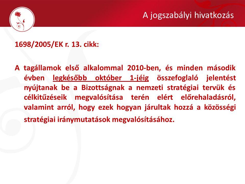 A jogszabályi hivatkozás 1698/2005/EK r. 13.