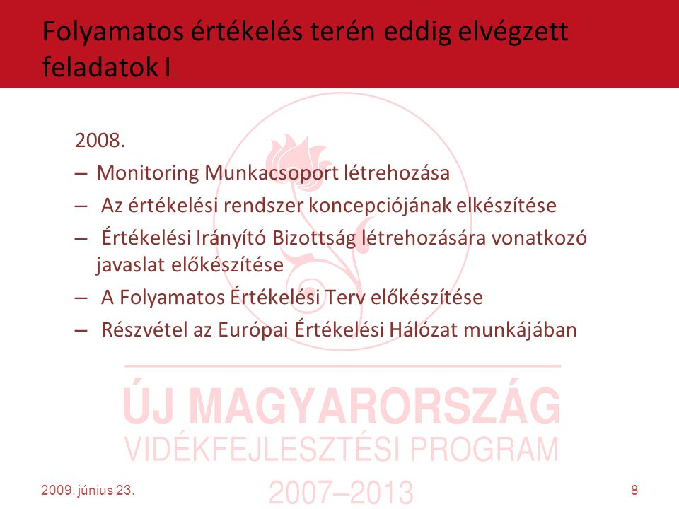 9 Folyamatos értékelés terén eddig elvégzett feladatok II.