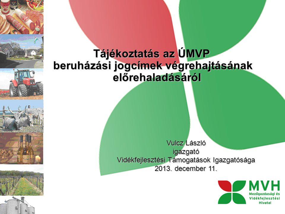ELŐLEG a VTI által kezelt jogcímekre vonatkozóan Az Európai Mezőgazdasági és Vidékfejlesztési Alapból az egyes beruházási jogcímek esetén nyújtandó támogatási előleg fizetéséről szóló 118/2012 (XI.