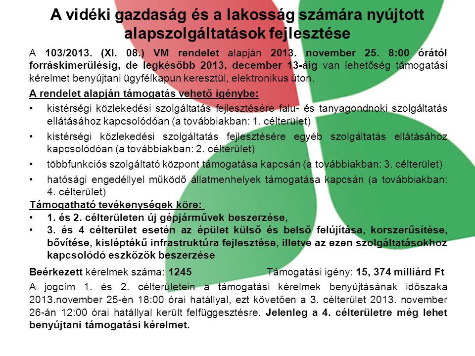 Turisztikai tevékenységek ösztönzése – TK5 A 104/2013.