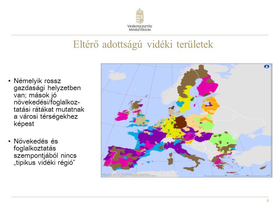 6 Eltérő adottságú vidéki területek Némelyik rossz gazdasági helyzetben van; mások jó növekedési/foglalkoz - tatási rátákat mutatnak a városi térségek