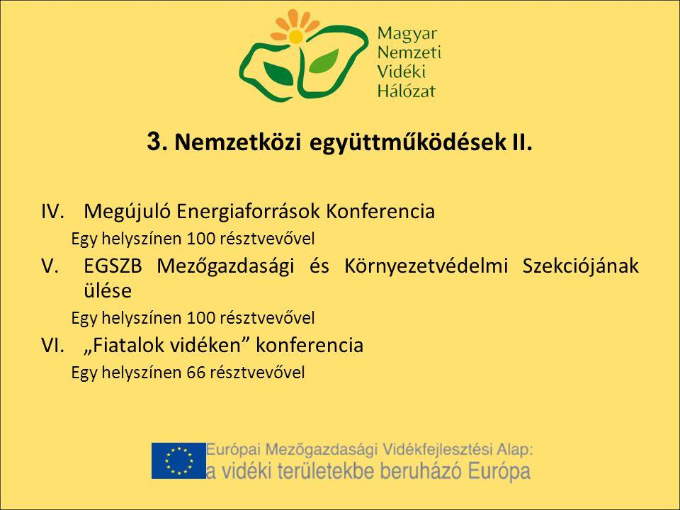 3. Nemzetközi együttműködések II.