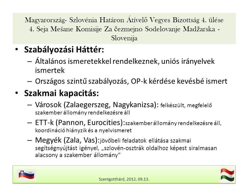 Magyarország- Szlovénia Határon Átível ő Vegyes Bizottság 4.
