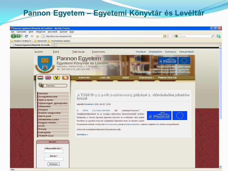 konyvtar.uni-pannon.hu Nyilvános, országos és regionális tudományos szakkönyvtár, amely hálózatként működik.