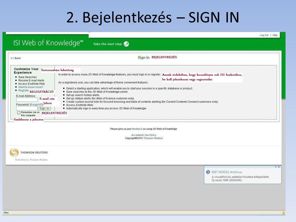 2. Bejelentkezés – SIGN IN