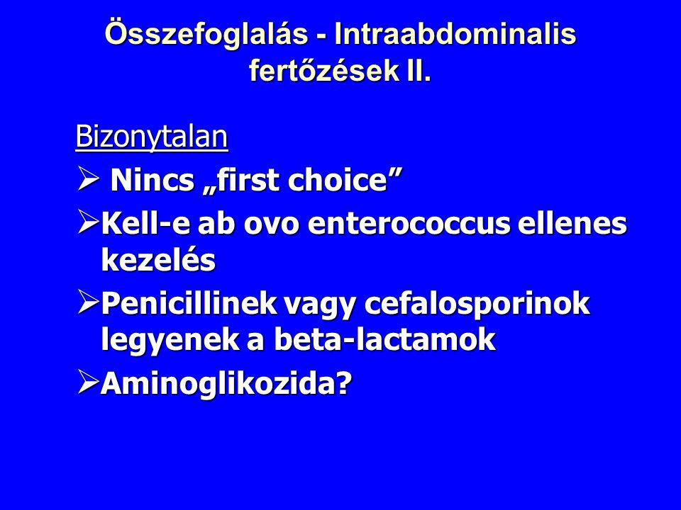 Összefoglalás - Intraabdominalis fertőzések II.