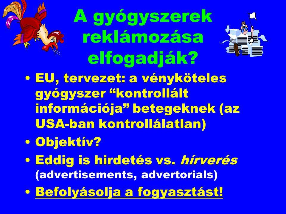 """A gyógyszerek reklámozása elfogadják? EU, tervezet: a vényköteles gyógyszer """"kontrollált információja"""" betegeknek (az USA-ban kontrollálatlan) Objektí"""