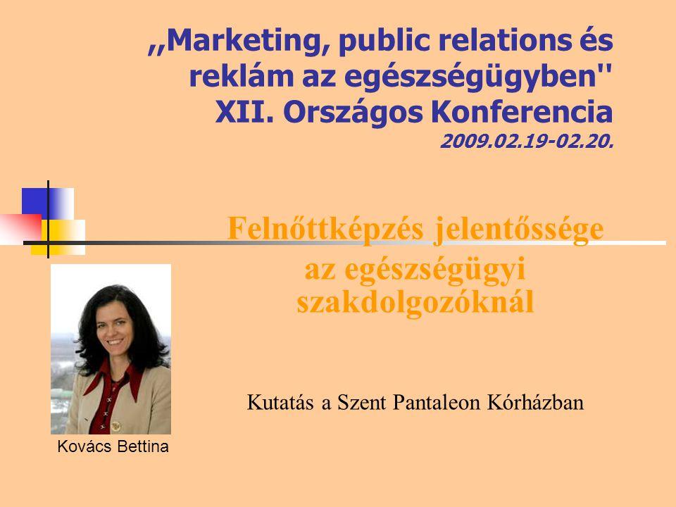 ,,Marketing, public relations és reklám az egészségügyben XII.