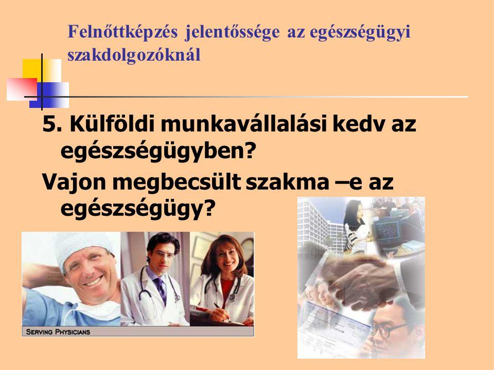 Felnőttképzés jelentőssége az egészségügyi szakdolgozóknál 5.