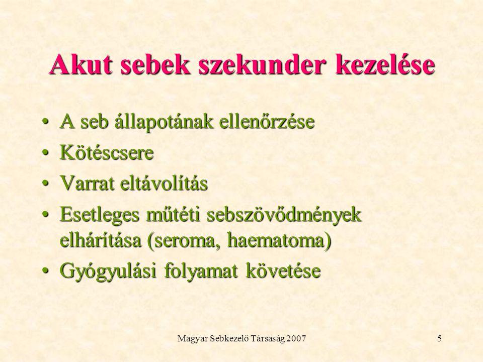 Magyar Sebkezelő Társaság 200716 Ha kérhetnénk valamit… A Magyar Sebkezelő Társaság adjon kiA Magyar Sebkezelő Társaság adjon ki –promóciótól független –szisztémás –egységes összefoglalót háziorvosok számára a sebkezelés kötszereinek teljes vertikumárólösszefoglalót háziorvosok számára a sebkezelés kötszereinek teljes vertikumáról Az ehhez szükséges ad hoc bizottság munkájában szívesen részt veszünkAz ehhez szükséges ad hoc bizottság munkájában szívesen részt veszünk