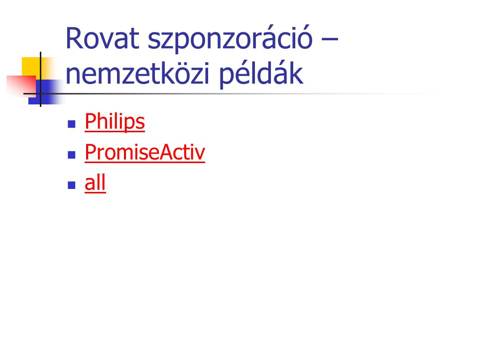 Rovat szponzoráció – nemzetközi példák Philips PromiseActiv all