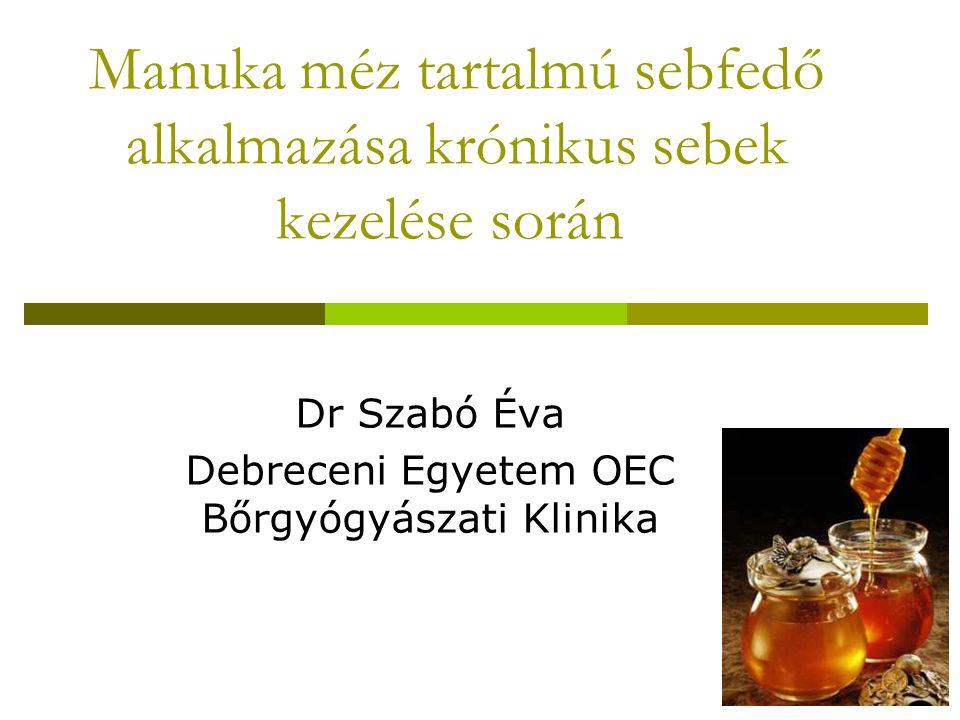 Történeti áttekintés a mézről  2000 éve használják  i.e.50 - Dioscorides: az Attica-ból származó halványsárga méz jó a rothadó, üreges sebekre  Aristoteles (i.e.384-322 BC): a világos méz gyógyír a szemre  1892 - van Ketel: a méz antibakteriális hatású  1919: a mézben hidrogén peroxid termelődik