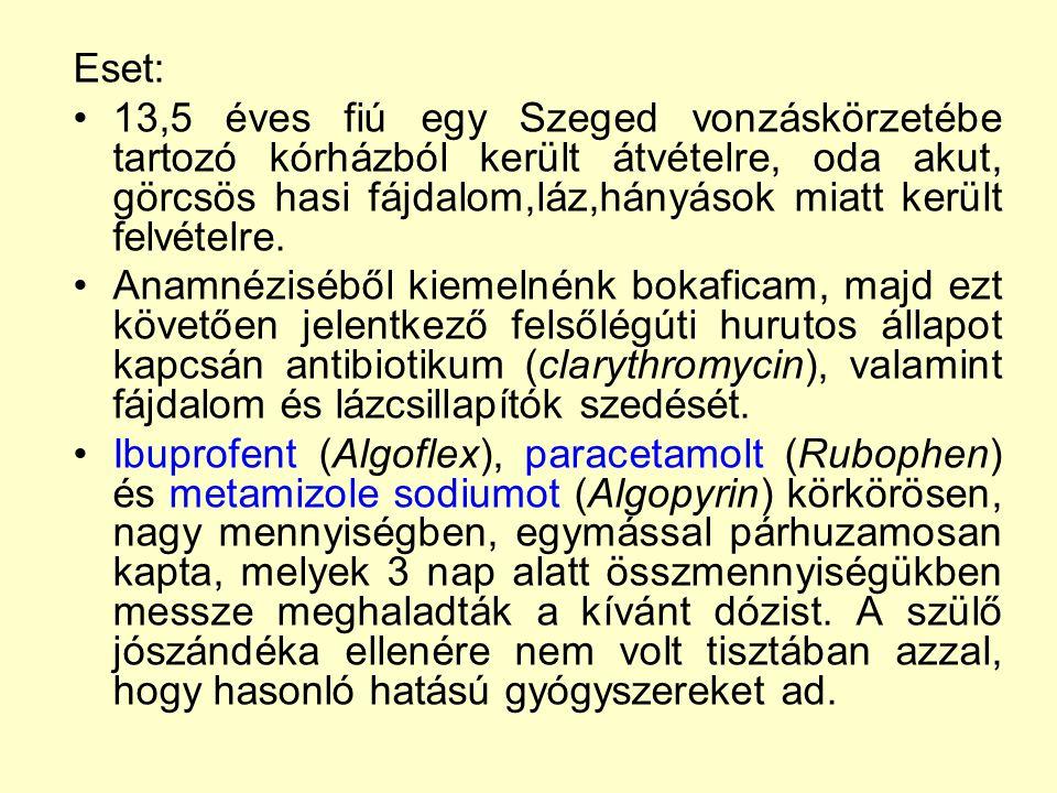 Eset: 13,5 éves fiú egy Szeged vonzáskörzetébe tartozó kórházból került átvételre, oda akut, görcsös hasi fájdalom,láz,hányások miatt került felvételr