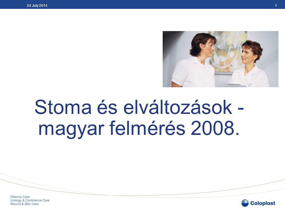 Stoma és elváltozások - magyar felmérés 2008. 124 July 2014