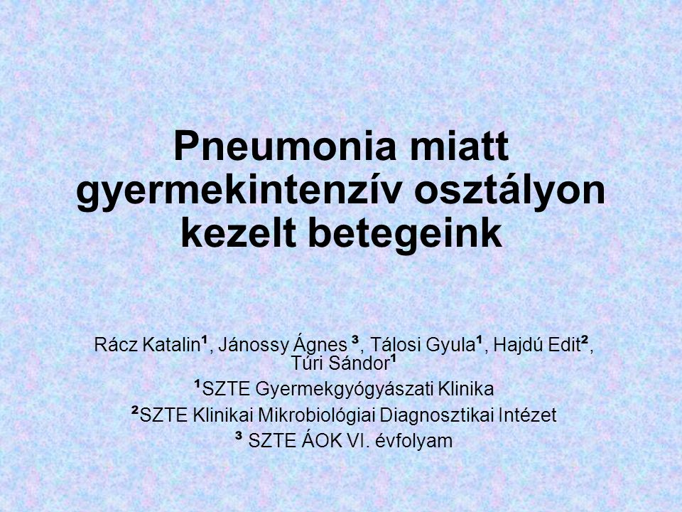 Pneumonia diagnózissal felvett betegeink Antibiotikum előkezelés 46 (85%) –cefalosporinok 23 (cefuroxim, ceftazidim, ceftriaxon, cefaclor, ceftibutem) –penicillinek 11 (ampicillin, amoxicillin, sultamicillin) –makrolidok (clarithromycin, azithromycin)10 –aminoglycosidok (tobramycin)5 –szulfonamidok (sumetrolim)2 –glycopeptid (teicoplanin)1 –carbapenem (meropenem)1
